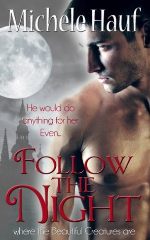 Follow the Night (Bewitch the Dark, #0.5)