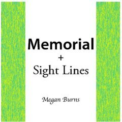 Memorial + Sight lines by Megan Burns