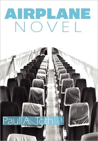 Airplane Novel by Paul A. Toth