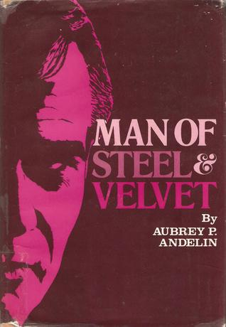 Man of Steel and Velvet