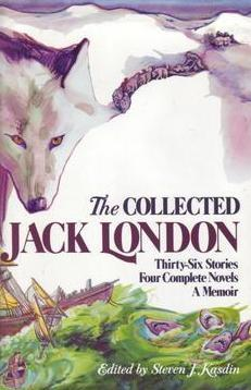 The Collected Jack London by Jack London