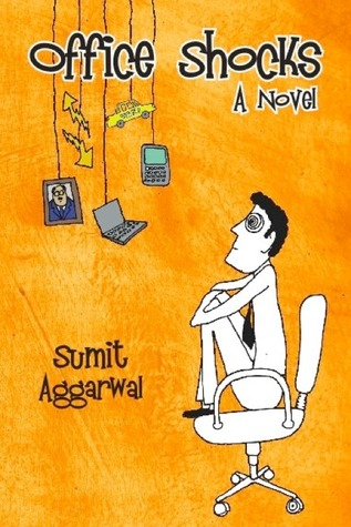 Office Shocks by Sumit Aggarwal