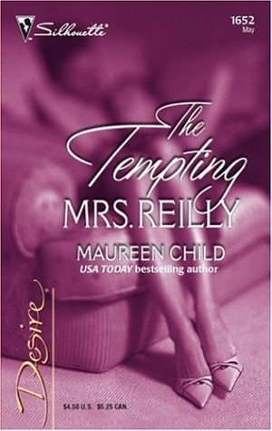The Tempting Mrs. Reilly (Three-Way Wager, Book 1) (Silhouette Desire #1652)