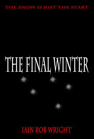 The Final Winter: an apocalyptic horror novel