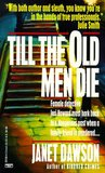 Till the Old Men Die (Jeri Howard Mystery, #2)