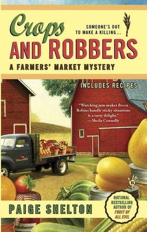 Crops and Robbers by Paige Shelton