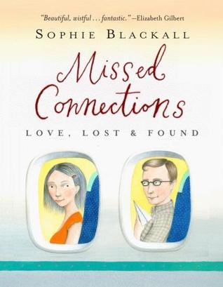 Missed Connections: Love, Lost &amp; Found