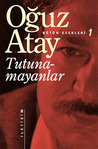 Tutunamayanlar by Ouz Atay
