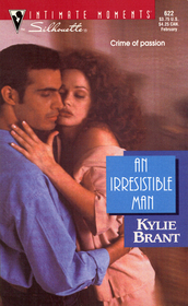 An Irresistible Man (Silhouette Intimate Moments, No 622)
