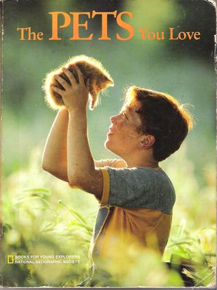 The Pets You Love (Young Explorers)