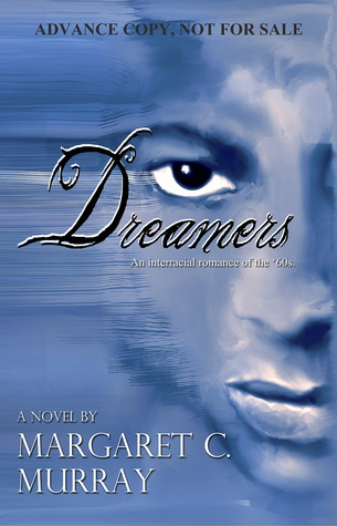 Dreamers, an Interracial Romance of the '60s