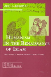 Humanism In The Renaissance Of Islam: The Cultural Revival During The Buyid Age