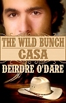 Casa (The Wild Bunch, #3)