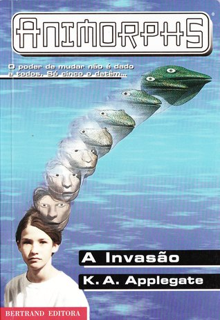 A Invasão by Katherine Applegate