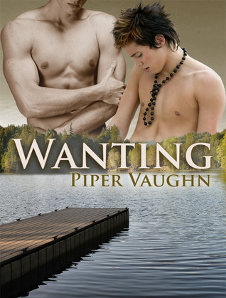 Wanting (Wanting, #1)