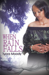 When Rain Falls (Victory Gospel Series, #1)