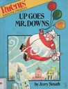 Up Goes Mr. Downs