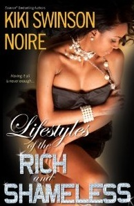Lifestyles of the Rich and Shameless by Kiki Swinson