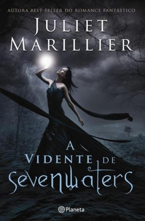 A Vidente de Sevenwaters by Juliet Marillier