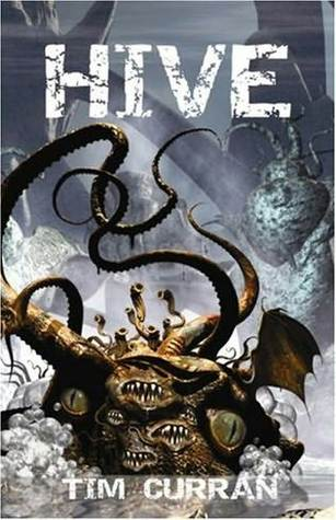 Download online for free Hive: Book One of The Hive Series ePub by Tim Curran