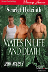 Mates in Life and Death (Spirit Wolves, #2)