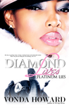 Diamond Lives, Platinum Lies