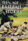 Teen-Age Baseball Stories