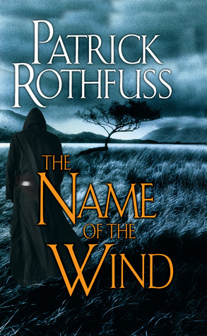 The Name of the Wind (Kingkiller Chronicle, #1) by Patrick Rothfuss