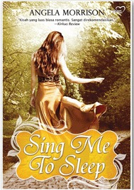 Sing Me to Sleep by Angela Morrison