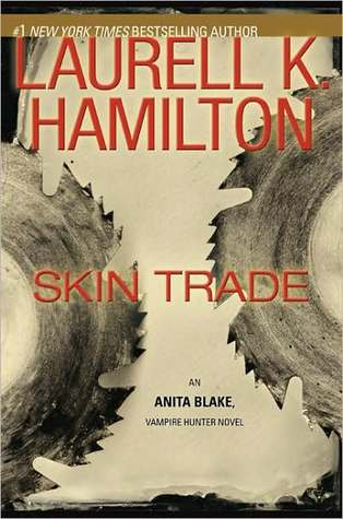 Skin Trade by Laurell K. Hamilton