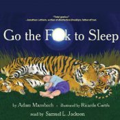 Go the F--k to Sleep by Adam Mansbach