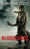 Bloodlands by Christine Cody
