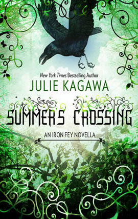 Iron Fey 3.5 - Summer's Crossing - Julie Kagawa