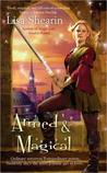 Armed & Magical (Raine Benares #2)