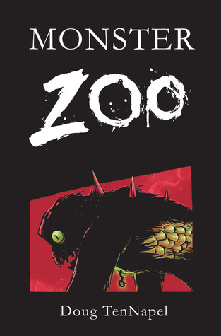 Monster Zoo by Doug TenNapel
