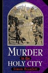 Murder in the Holy City by Simon Beaufort
