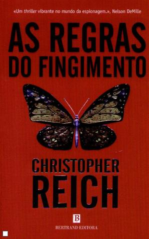 As Regras do Fingimento by Christopher Reich