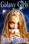 Galaxy Girls (Galaxy Girls, #1)