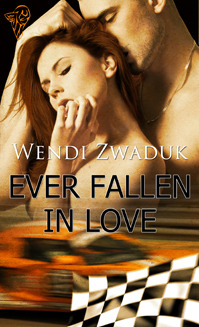 Ever Fallen In Love by Wendi Zwaduk