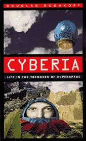 Cyberia by Douglas Rushkoff