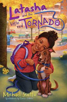 Latasha and the Little Red Tornado by Michael Scotto