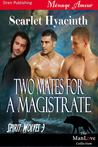 Two Mates for a Magistrate (Spirit Wolves, #3)