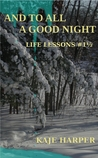 And To All A Good Night by Kaje Harper