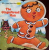 The Gingerbread Man (A Golden Super Shape Classic)