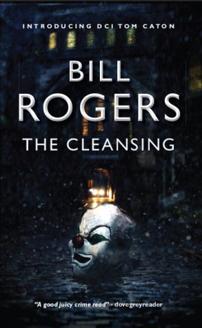 The Cleansing by Bill  Rogers