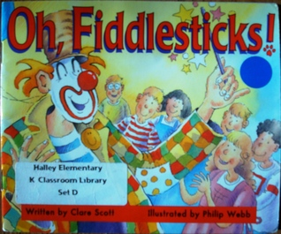 Oh, Fiddlesticks (Literacy Tree Food and Fun)