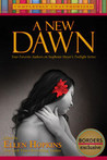 A New Dawn by Ellen Hopkins