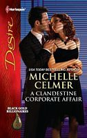 A Clandestine Corporate Affair by Michelle Celmer