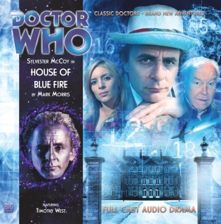 Doctor Who: House of Blue Fire (Big Finish Audio Drama, #152)