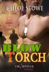 Blow Torch (Hellesgate, #2)